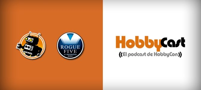Estrenamos HobbyCast, el podcast de HobbyCon